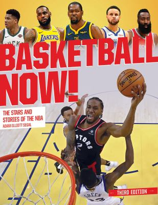 Cover image for Basketball now! : the stars and stories of the NBA