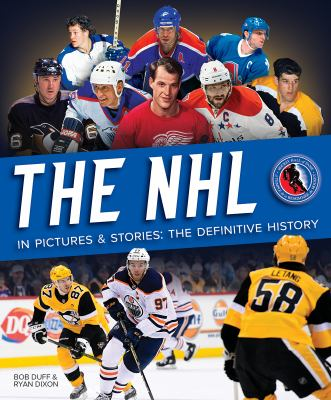 Cover image for The NHL in pictures and stories : the definitive history