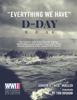Cover image for Everything we have : D-Day 6-6-44, the American story of the Normandy landings told through personal accounts, images and artifacts from the collections of The National WWII Museum