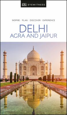 Cover image for Delhi, Agra and Jaipur