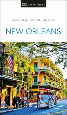 Cover image for New Orleans : inspire, plan, discover, experience