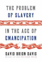 Cover image for The problem of slavery in the age of emancipation