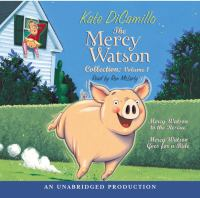 Cover image for The Mercy Watson collection. Volume 1