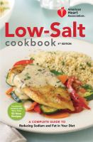 Cover image for American Heart Association low-salt cookbook : a complete guide to reducing sodium and fat in your diet.