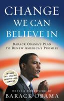 Cover image for Change we can believe in : Barack Obama's plan to renew America's promise