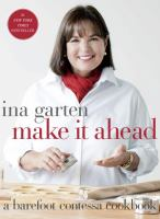 Cover image for Make it ahead : a Barefoot Contessa cookbook