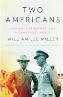 Cover image for Two Americans : Truman, Eisenhower, and a dangerous world