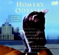 Cover image for Homer's odyssey : [a fearless feline tale, or how I learned about love and life with a blind wonder cat]