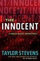 Cover image for The innocent : a Vanessa Michael Munroe novel
