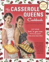 Cover image for The casserole queens cookbook : put some lovin' in your oven with 100 easy one-dish recipes