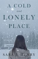 Cover image for A cold and lonely place : a novel