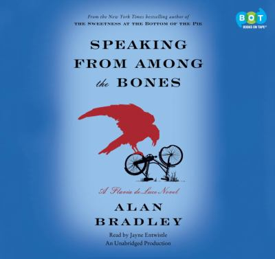 Cover image for Speaking from among the bones : a Flavia de Luce novel