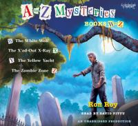 Cover image for A to Z mysteries. Books W-Z