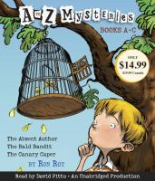 Cover image for A to Z mysteries. Books A-C