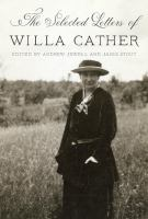 Cover image for The selected letters of Willa Cather