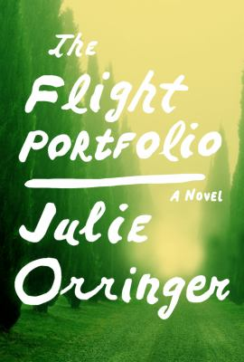 Cover image for The flight portfolio : a novel