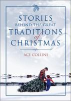 Cover image for Stories behind the great traditions of Christmas