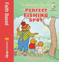 Cover image for The Berenstain Bears' perfect fishing spot