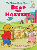 Cover image for The Berenstain Bears reap the harvest