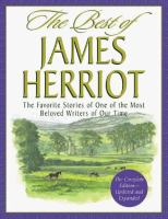 Cover image for The best of James Herriot : favorite memories of a country vet : James Herriot's own selection from his original books, with additional material by Reader's digest editors.
