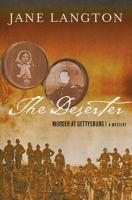 Cover image for The deserter : murder at Gettysburg