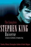 Cover image for The complete Stephen King universe : a guide to the worlds of Stephen King