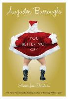 Cover image for You better not cry : stories for Christmas