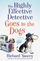 Cover image for The highly effective detective goes to the dogs