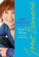 Cover image for Janet Evanovich's how I write : secrets of a bestselling author