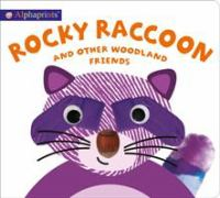 Cover image for Rocky Raccoon : and other woodland friends
