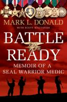 Cover image for Battle ready : memoir of a SEAL warrior medic