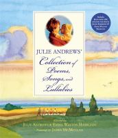 Cover image for Julie Andrews' collection of poems, songs, and lullabies