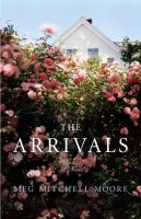 Cover image for The arrivals : a novel