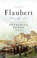 Cover image for Flaubert : a biography