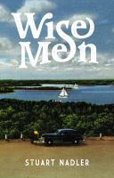 Cover image for Wise men : a novel