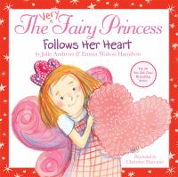 Cover image for The very fairy princess follows her heart
