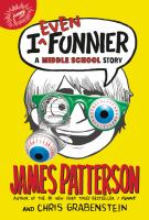 Cover image for I even funnier : a middle school story