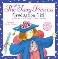 Cover image for The very fairy princess : graduation girl!