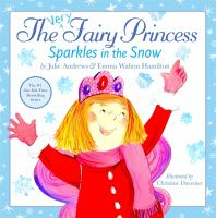 Cover image for The very fairy princess sparkles in the snow