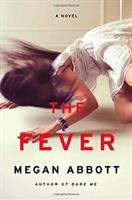 Cover image for The fever : a novel