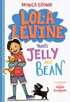 Cover image for Lola Levine meets Jelly and Bean