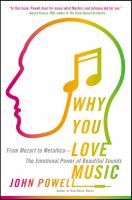 Cover image for Why you love music : from Mozart to Metallica : the emotional power of beautiful sounds