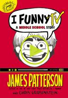 Cover image for I funny TV : a middle school story