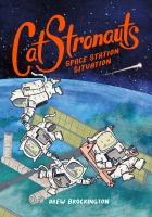 Cover image for CatStronauts : space station situation