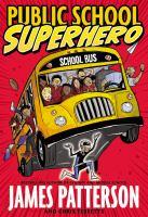 Cover image for Public school superhero