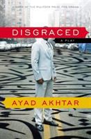Cover image for Disgraced : a play