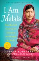 Cover image for I am Malala : how one girl stood up for education and changed the world