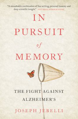 Cover image for In pursuit of memory : the fight against Alzheimer's