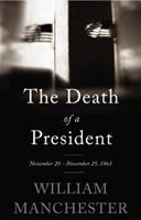 Cover image for The death of a president, November 20-November 25, 1963