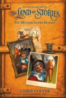 Cover image for Adventures from the land of stories : the Mother Goose diaries